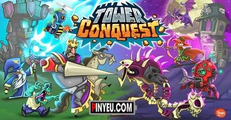 Tower Conquest [Mod] - Vô Hạn Tiền