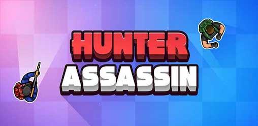 Hunter Assassin [Mod] – Vô Hạn Tiền