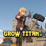 Grow Titan.io [Mod] - Vô Hạn Vàng, Kim Cương