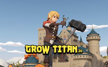Grow Titan.io [Mod] – Vô Hạn Vàng, Kim Cương