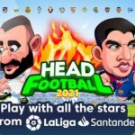 Head Football LaLiga 2021 [Mod] - Vô Hạn Tiền