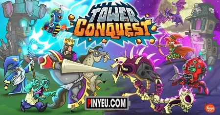 Tower Conquest [Mod] – Vô Hạn Tiền