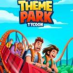 Idle Theme Park Tycoon [Mod] - Vô Hạn Tiền