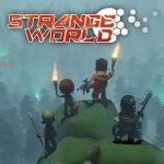 Strange World [Mod] - Vô Hạn Tiền, Thể Lực